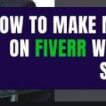 How to make money and jobs on Fiverr without skills