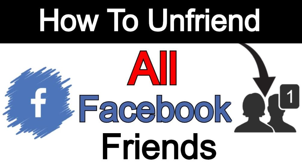 How To Unfriend All Facebook Friends