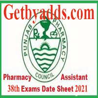 pharmacy assistant 38th annual examination date sheet 2021