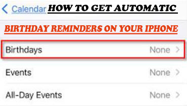 How to Get Automatic Birthday Reminders on Your iPhone ...