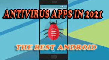 The best Android antivirus apps in 2021