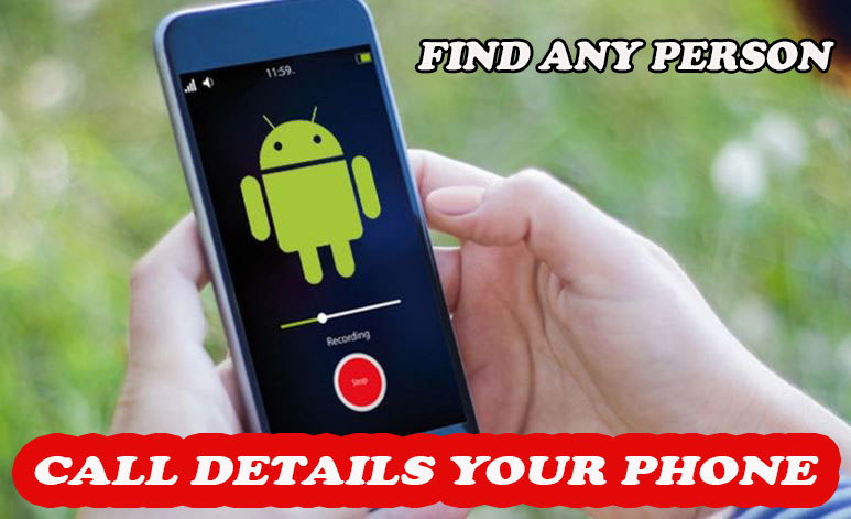 How To Find Any Person Call Details Your Phone