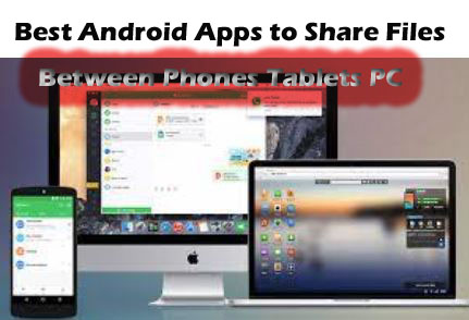 The 4 Best Android Apps to Share Files Between Phones, Tablets & PCs copy