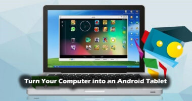 turn-your-computer-into-android-tablet