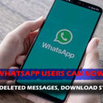 READ WHATSAPP DELETED MESSAGES AND DOWNLOAD STATUS