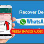 How to Recover All WhatsApp Deleted Media Files?
