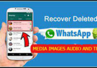 How to Recover All WhatsApp Deleted Media Files